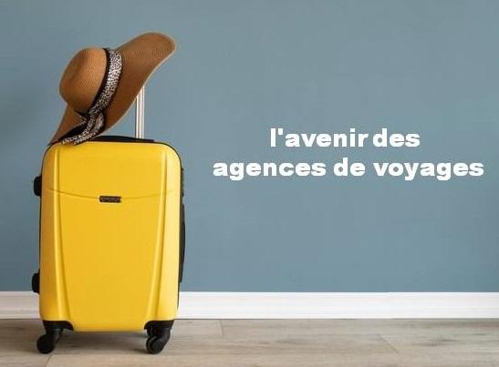L'avenir des agences de voyage